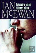 Primeiro Amor, Últimos Ritos (Portuguese Edition): Ian McEwan