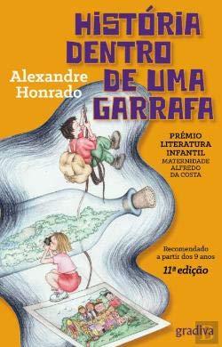 HISTÓRIA DENTRO DE UMA GARRAFA: HONRADO, Alexandre