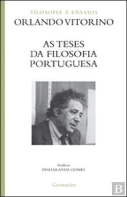 As teses da filosofia portuguesa / Orlando: Vitorino, Orlando.