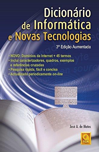9789727224692: Dicion‡rio de Inform‡tica e Novas Tecnologias - 3» Ed. Aumentada