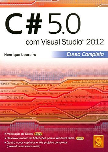 9789727227525: C# 5.0 com Visual Studio 2012. Curso Completo (Em Portuguese do Brasil)