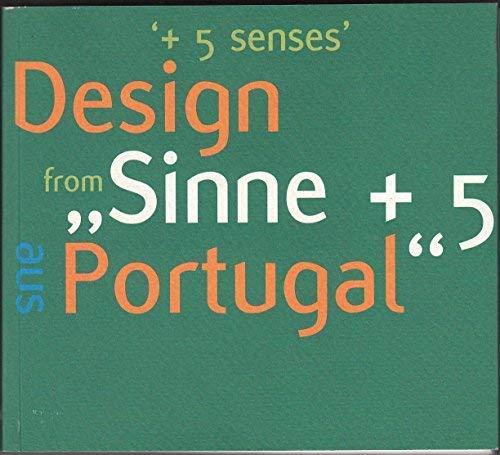 Sinne +5 Aus Portugal, Stilwerk, Berlin, Juni 2001, +5 Senses Design from Portugal, Stilwerk, ...