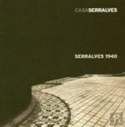 Serralves 1940 - Serralves Foundation