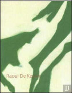Raoul De Keyser (9727391397) by Searle, Adrian; Loock, Ulrich