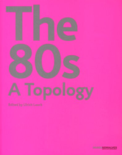 9789727391691: The 80s: A Topology