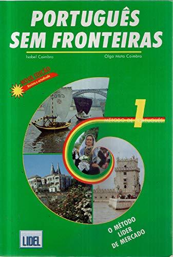 9789727570867: Portugu�s sem fronteiras 1. Autores