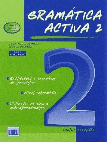 Gramatica Activa: 2 - Coimbra, Olga Mata