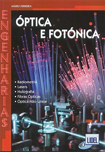 9789727572885: Óptica e Fotónica (Em Portuguese do Brasil)