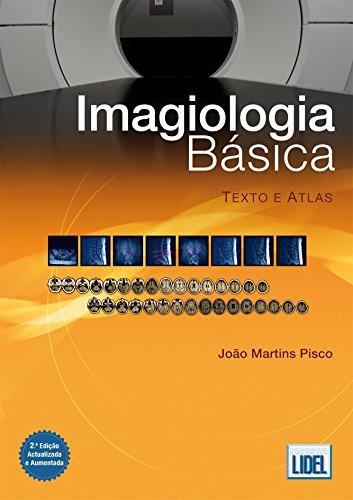 9789727575190: Imagiologia Básica -Texto e Atlas