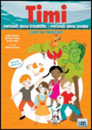 9789727576036: Timi - Portuguese Course for Children: Livro Do Professor + 11 Cartazes + 157 Cartoes (Pack) (Portuguese Edition)