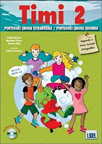 9789727576104: Timi - Portuguese course for children: Livro do Aluno + CD 2 (A2)
