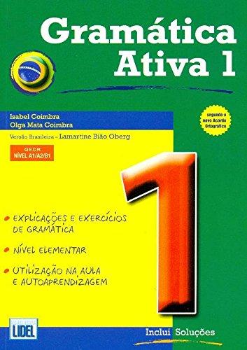 9789727576401: Gramatica Ativa 1 - Versao Brasileira: Book 1 (Brazilian Version)