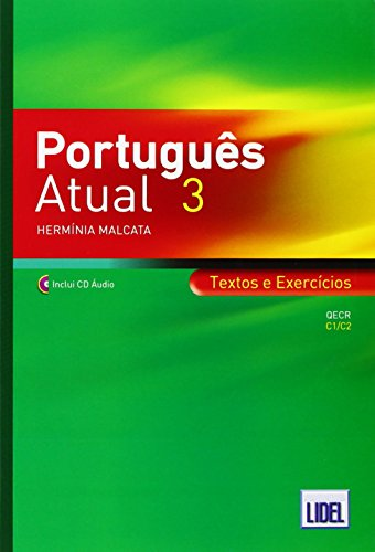 9789727577040: Portugues Atual: Book 3 + CD - Textos e Exercicios (C1/C2) (Portuguese Edition)