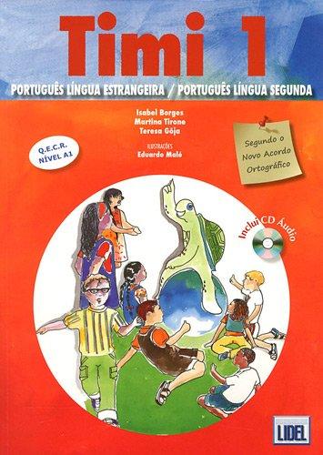 9789727577910: Timi - Portuguese Course for Children: Livro Do Aluno 1 + CD (Segundo Novo Acordo Ortografico) (Portuguese Edition)