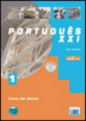 9789727578078: Portugues Xxi: Livro Do Aluno + CD 1 (Segundo O Novo Acordo Ortografico) (Portuguese Edition)