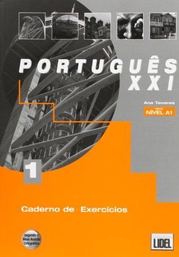Portugues Xxi: Caderno De Exercicios 1 - Ana Tavares