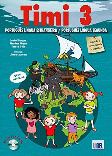 9789727578412: Timi - Portuguese course for children: Livro do Aluno + CD 3 (A2) (NAO)