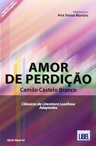 9789727578887: Classicos DA Literatura Lusofona Adaptados: Amor De Perdicao (Adapted) (Portuguese Edition)
