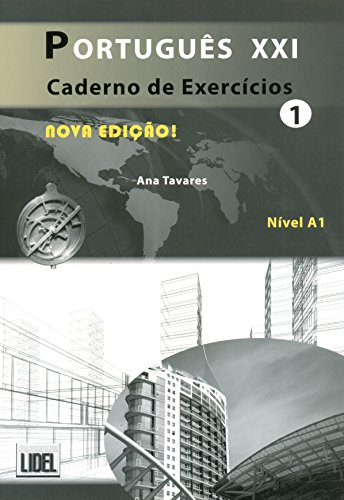 9789727579334: Portugues Xxi (Segundo O Novo Acordo Ortografico): Caderno De Exercicios 1 - Nova Edicao 2012 (Portuguese Edition)
