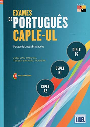 Exames de Portugues CAPLE-UL - CIPLE, DEPLE,: T L Esmantova