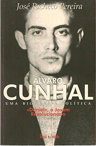 9789727591503: Alvaro Cunhal: Uma biografia política (Portuguese Edition)
