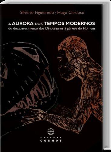 AURORA TEMPO MOD DESAPAREC. DINOSSAUROS GENESE HOMEM: SILVERIO, FIGUEIREDO/CARDOSO, H.