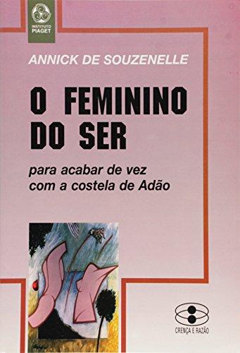 9789727711710: O Feminino do Ser