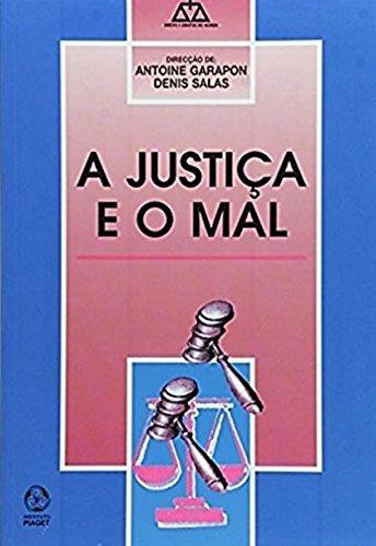 JUSTIÇA E O MAL: BETTATI, MARIO