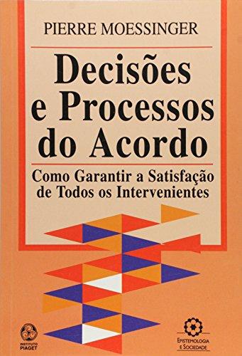 Decisões e Processos do Acordo - Moessinger, Pierre