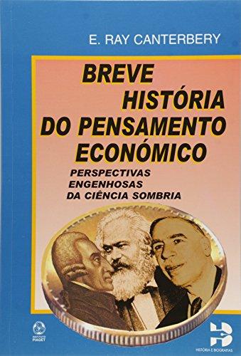 BREVE HISTORIA DO PENSAMENTO ECONOMICO: RAY CANTERBERY, E.