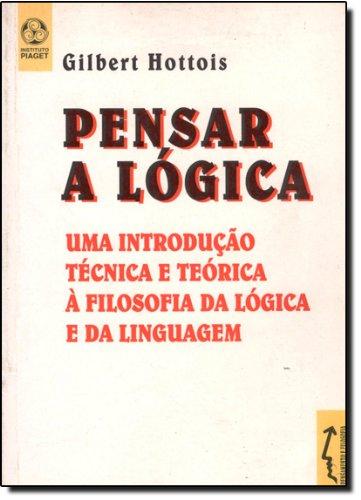 9789727717217: Pensar a Lógica