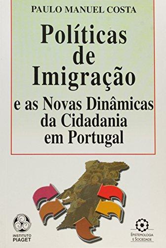POLITICAS DE IMIGRAÇAO: MANUEL COSTA, PAULO