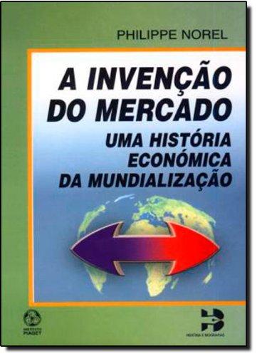 9789727718481: Invencao do Mercado, A
