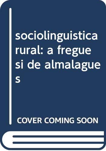 sociolinguistica rural: a freguesi de almalagues - Correa Cardoso, Joao Nuno