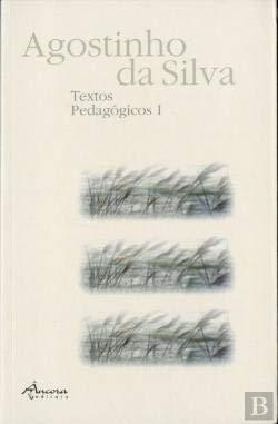 Textos pedagÓgicos i: Silva, Agostinho da