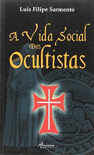 A vida social dos ocultistas: Sarmento, Luís Filipe
