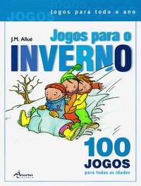 Jogos para o inverno (2º ed.): Allué, J. M.