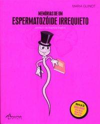 MemÓrias de um espermatozÓide: Guinot, Maria