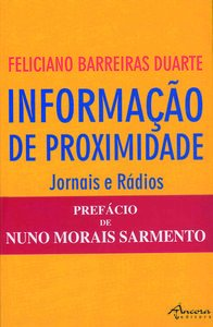 InformaÇÃo de proximidade: jornais: Barreiras Duarte, Feliciano