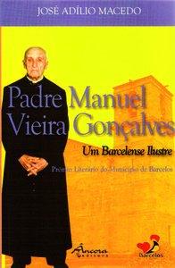 Pe. manuel v. gonÇalves-um barcelense ilustre: Macedo, José Adílio