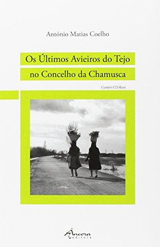 Os Últimos avieiros do tejo no concelho: Matias Coelho, António