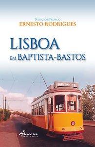 LISBOA EM BAPTISTA-BASTOS: RODRIGUES, ERNESTO
