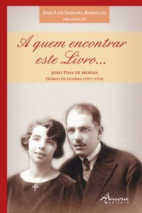 A quem encontrar este livro: Sequeira Rodrigues, João