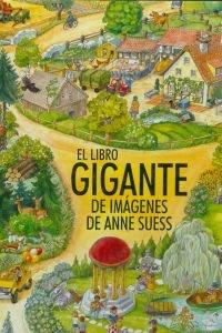 9789727910526: LIBRO GIGANTE DE IMAGENES DE ANNE SUESS,EL.