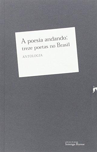 9789727952489: Poesia Andando. Treze Poetas No Brasil