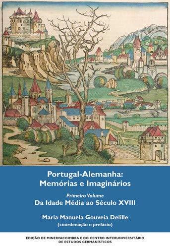 PORTUGAL-ALEMANHA MEMORIAS SECULO XVIII: DELILLE, MARIA MANUELA