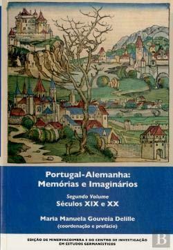 PORTUGAL-ALEMANHA MEMORIAS SECULO XIX E XX: DELILLE, MARIA MANUELA