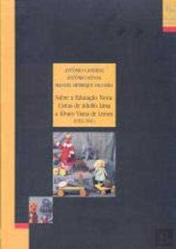 9789728036102: Sobre a educacao nova: Cartas de Adolfo Lima a Alvaro Viana de Lemos, 1923-1941 (Coleccao Educa)