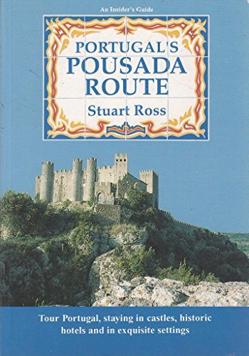 9789728044008: Portugal's Pousada Route: An Insider's Guide