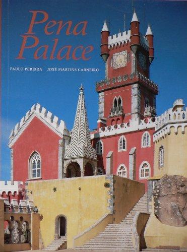 Pena Palace: Pereira, Paulo ; Carneiro, Jose Martins